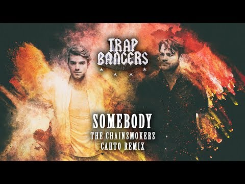 The Chainsmokers - Somebody Ft. Drew Love (Cahto Remix)