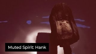 Muted Spirits: Hank, Experimental Video Art and Music by Collin Thomas