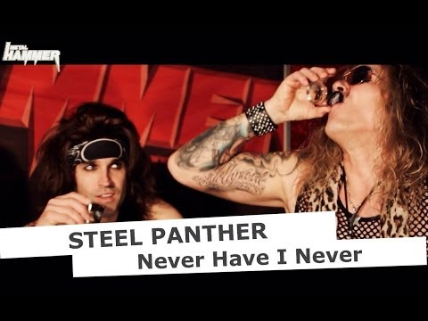 STEEL PANTHER - NEVER HAVE I EVER! | www.pitcam.tv