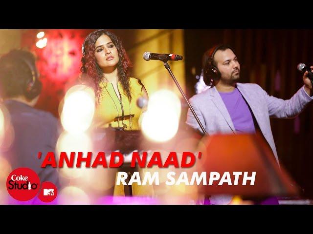 'Anhad Naad' - Ram Sampath, Sona Mohapatra & Shadab Faridi - Coke Studio@MTV Season 4
