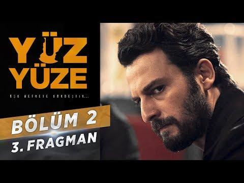 Yüz Yüze   2.Bölüm - Fragman 3