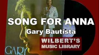 SONG FOR ANNA - Gary Bautista