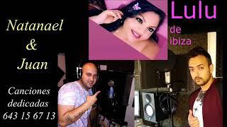 Natanael Y Juan Para Lulu De Ibiza 2020