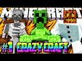 Minecraft Crazy Craft Modded Survival #1 - CRAZYCRAFT w/Lachlan & Preston