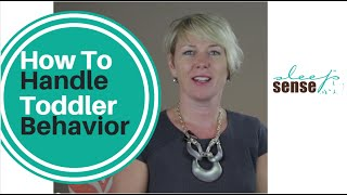 How To Handle Toddler Behavior