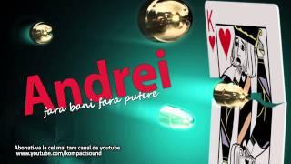 Andrei - Fara bani fara putere (Manele Vechi)