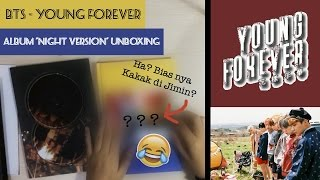 unboxing bts young forever album night version indonesia