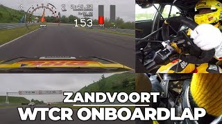 onboard lap Zandvoort WTCR 2018 Tom Coronel steering, front, rear, pedals and data.