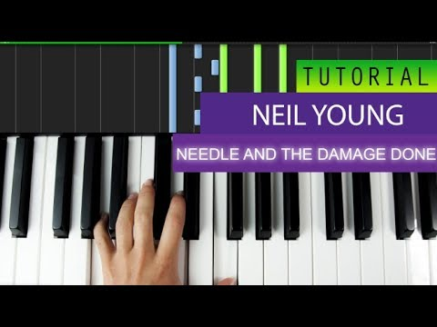 Neil Young The Needle And The Damage Done Piano Tutorial Youtube