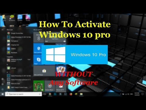 How To Activate Windows 10 Pro/home | Product Key | 100% Working | 2018 |