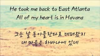Camila Cabello (feat. Young Thug) - Havana (한국어 가사/자막/해석)