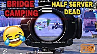 BRIDGE CAMPING MADE ME CLEAR HALF OF THE SERVER || PUBG MOBILE ACE ASIA||  OMG