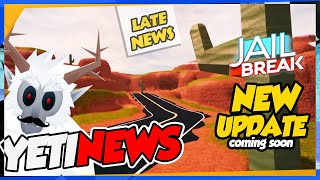 NEWS | Roblox Jailbreak HUGE Update LEAKED Coming Soon! Tonight or now, or yesterday! #YetiNews
