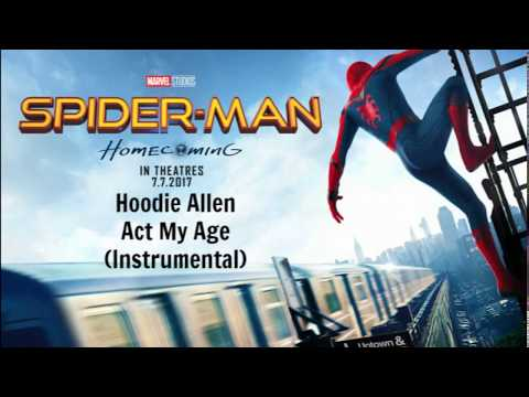 Spider-Man: Homecoming Trailer 3 Song (Hoodie Allen - Act My Age Instrumental)