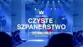 Teledysk: TEDE & SIR MICH - CZYSTE SZPANERSTWO / VANILLAHAJS PREMIUM
