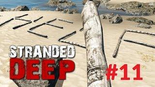 Stranded Deep 0.02 - Help und weite Reise - Gameplay Deutsch #11