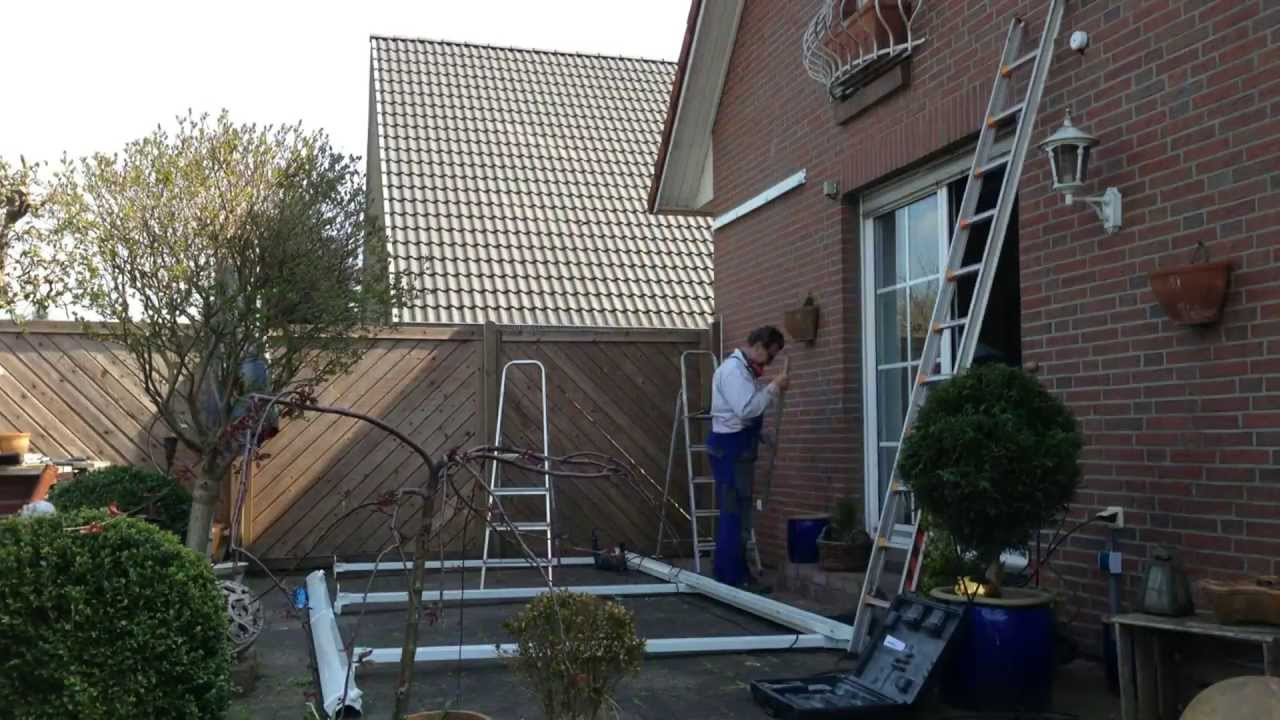 Aufbau Terassenuberdachung Patio Cover 4200 Palram Youtube