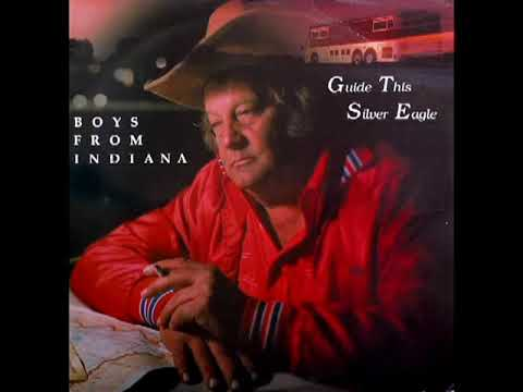 Guide This Silver Eagle [1988] - The Boys From Indiana