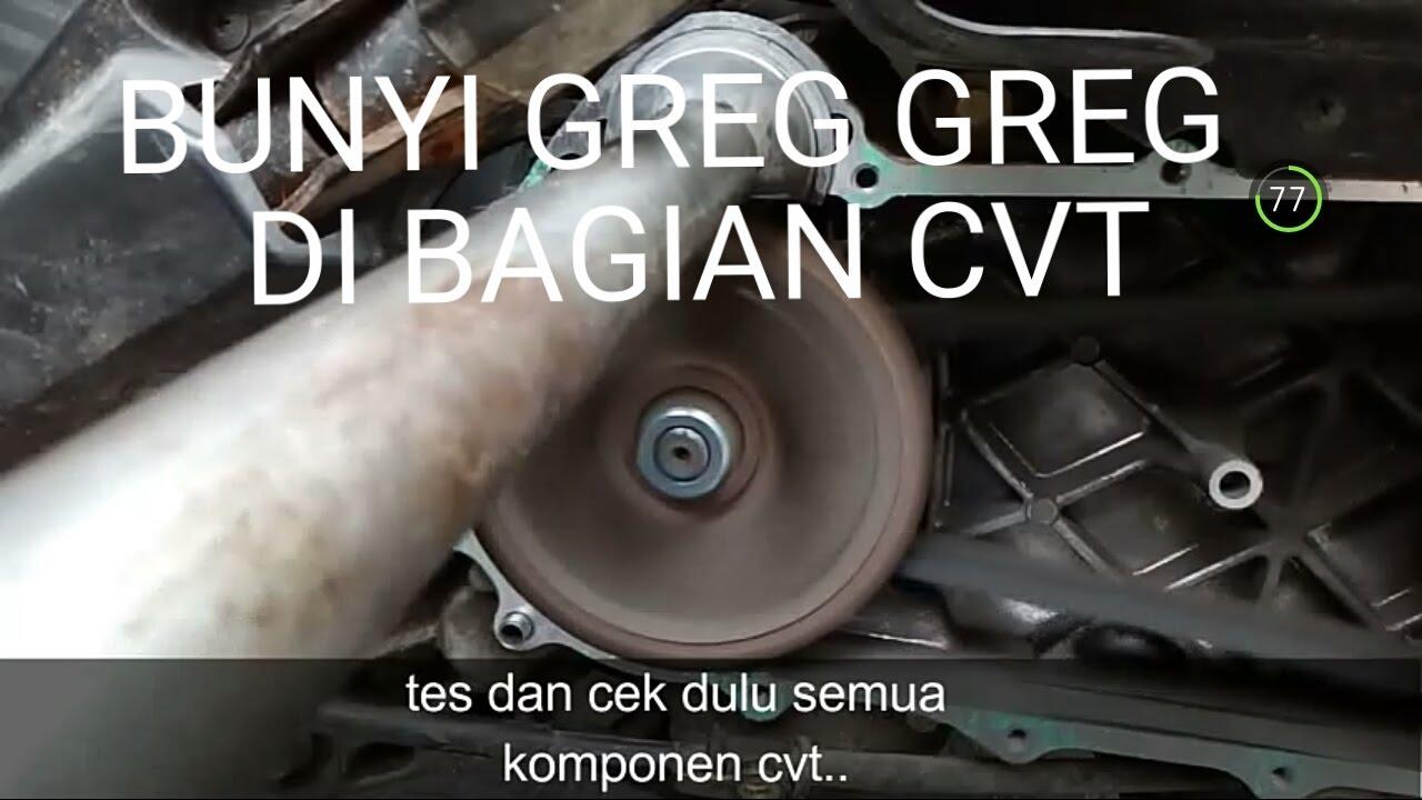 Penyebab Matic Bunyi Greg Di Cvt Youtube Rumah Roller Honda Beat Karbu Scoopy Spacy