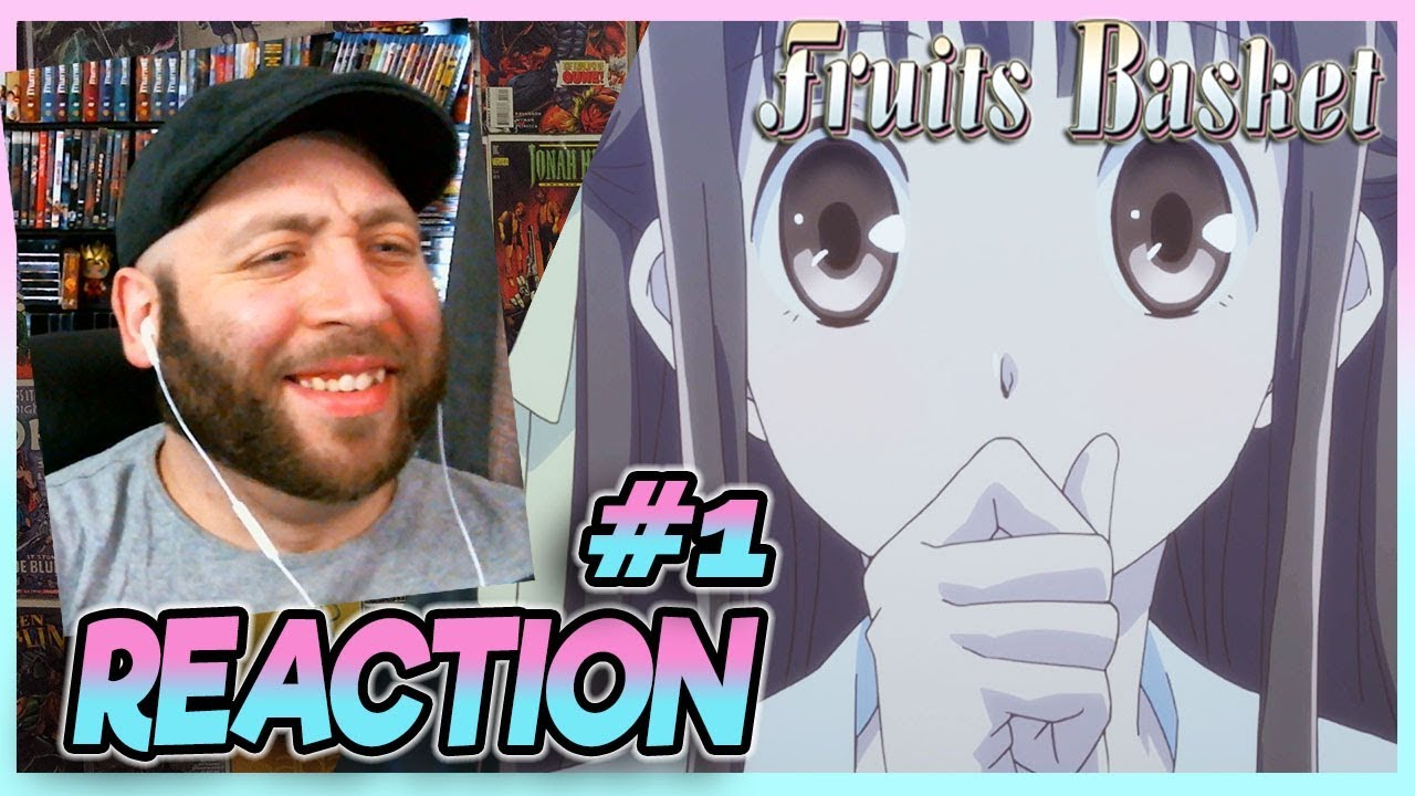 Fruits Basket Episode 1 REACTION