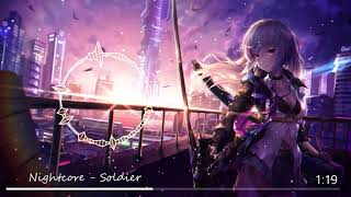 ◈ Nightcore ◈ - Soldier  ♫ If only it was us against the world ♫