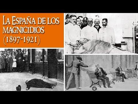 La España de los magnicidios (1897-1921)