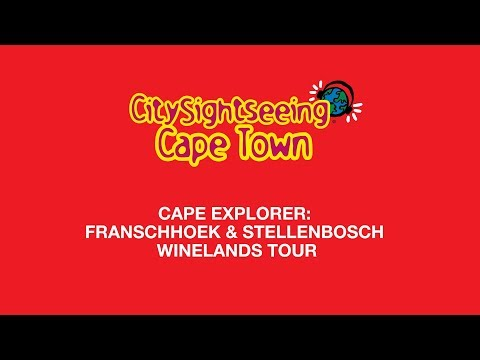 Cape Explorer: Franschhoek & Stellenbosch Winelands Tour