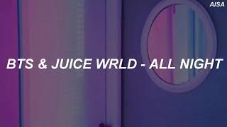 BTS & Juice WRLD - 'All Night' Easy Lyrics
