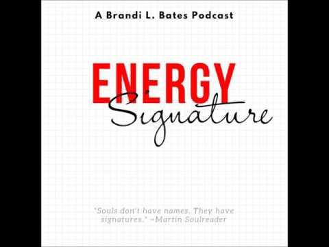 Energy Signature - Brandi L. Bates