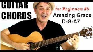 Beginning Guitar Chords 101 - Lesson #8 - Amazing Grace