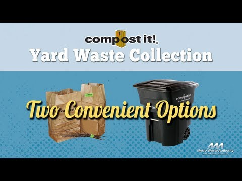 Recycle Your Yard Waste: Two Convenient Options