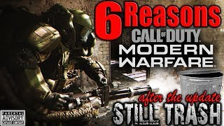 TOP 6 Reasons MODERN WARFARE is STILL TRASH after the UPDATE! 💩 COD MW 1.07 Update Review