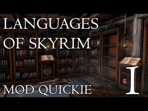 Skyrim Mod Quickies - 1  ||  Languages of...