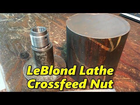 LeBlond Lathe Cross-Feed Nut Part 1