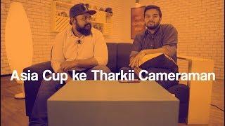 83 | Asia Cup ke Tharkii Cameraman | The JoBhi Show