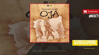 Masterkraft x Olamide - Oja OFFICIAL AUDIO 2017