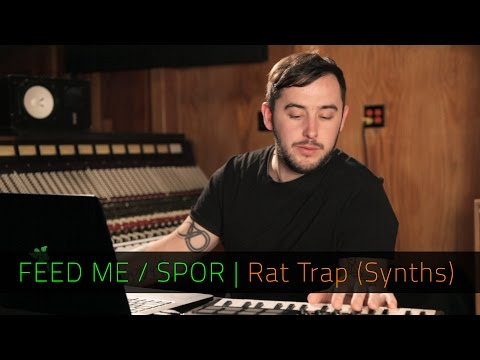 FEED ME / SPOR   Rat Trap Synths   FL Studio   Razer Music