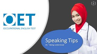 OET Speaking Tips 1: Being understood