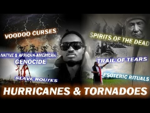 Hurricanes & Tornadoes On Slave Routes Are Spirits of Ancestors! (K*O*B)