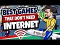 BEST MOBILE GAMES THAT DON'T REQUIRE INTERNET | Ep #1