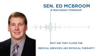 Sen. McBroom Answers Your Questions: Why are certain medical services closed?