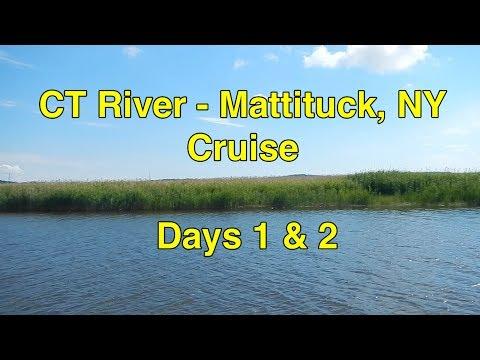 Ep 15: CT River - Mattituck, NY Cruise - Days 1 & 2