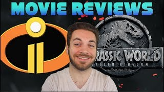 MaffmanJones' Reviews - Incredibles 2 & Jurassic World: Fallen Kingdom