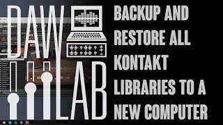 Backup and restore all Kontakt libraries to a new computer (Windows)