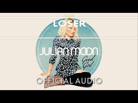 Julian Moon - Loser [Official Audio]