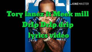 drlp drlp drip (lyrics) by Tory Lanez ft Meek Mill