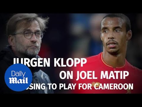Klopp compares Joel Matip's Cameroon row to Brexit - Daily Mail