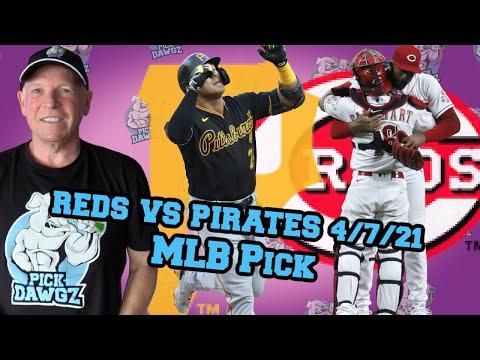 Cincinnati Reds vs Pittsburgh Pirates 4/7/21 MLB Pick and Prediction MLB Tips Betting Pick