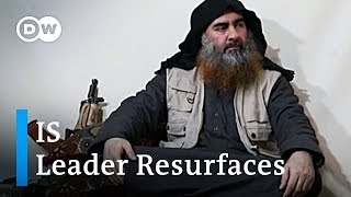 IS leader al-Baghdadi resurfaces in propaganda video | DW News