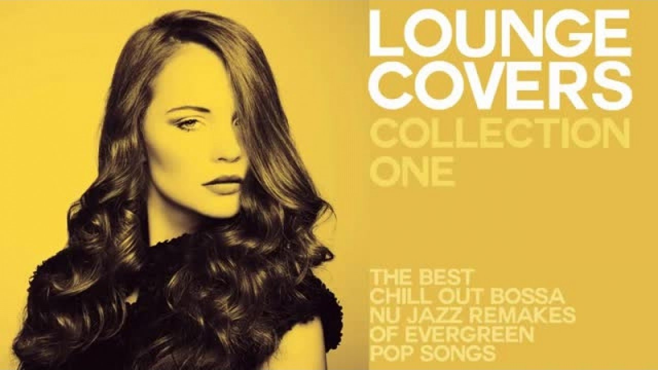 And Cover Top Lounge Chillout Music Collection One wOPXZkiuT